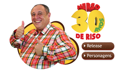 Nerso 30 anos de riso | Personagens e Release